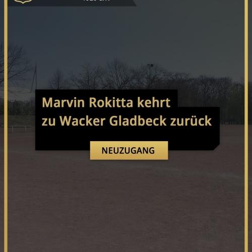 Marvin Rokitta kehrt zu Wacker Gladbeck zurück - Wacker Gladbeck