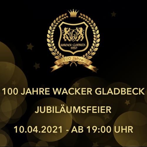 100 Jahre Wacker Gladbeck - Jubiläumsfeier