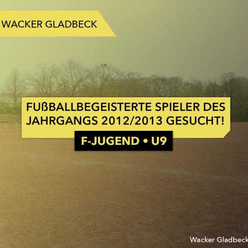 F-Jugend U9: Fußballbegeisterte Spieler des Jahrgangs 2012/2013 gesucht - Wacker Gladbeck