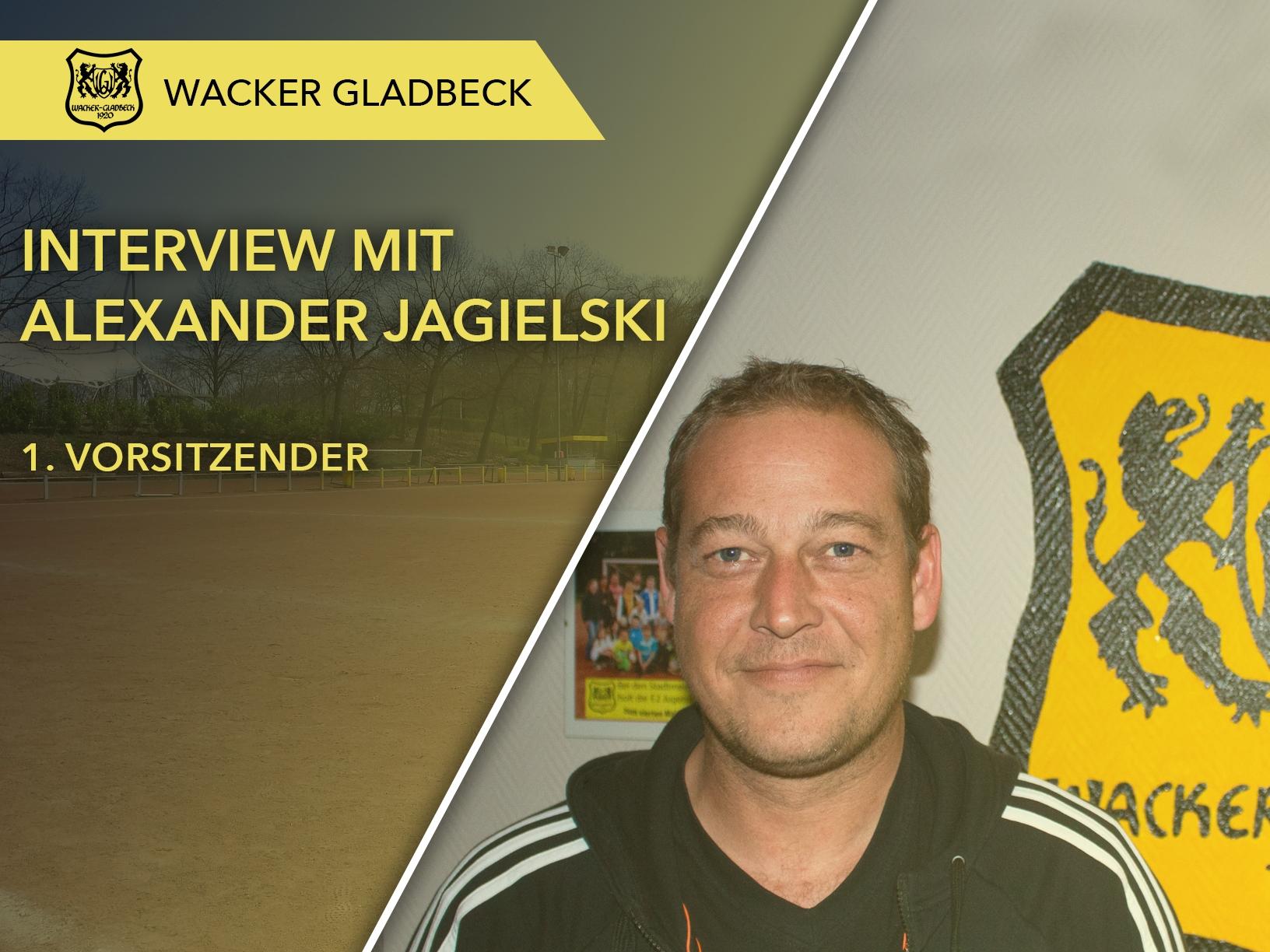 Wacker Gladbeck - Interview mit 1. Vorsitzenden Alexander Jagielski