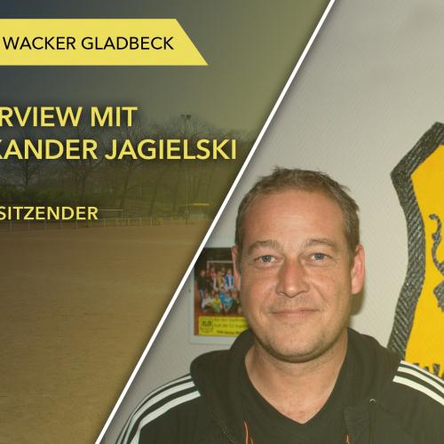Interview mit 1. Vorsitzenden Alexander Jagielski - Wacker Gladbeck