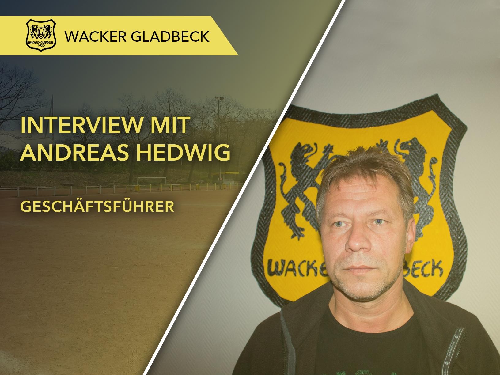 Wacker Gladbeck - Interview mit Geschäftsführer Andreas Hedwig