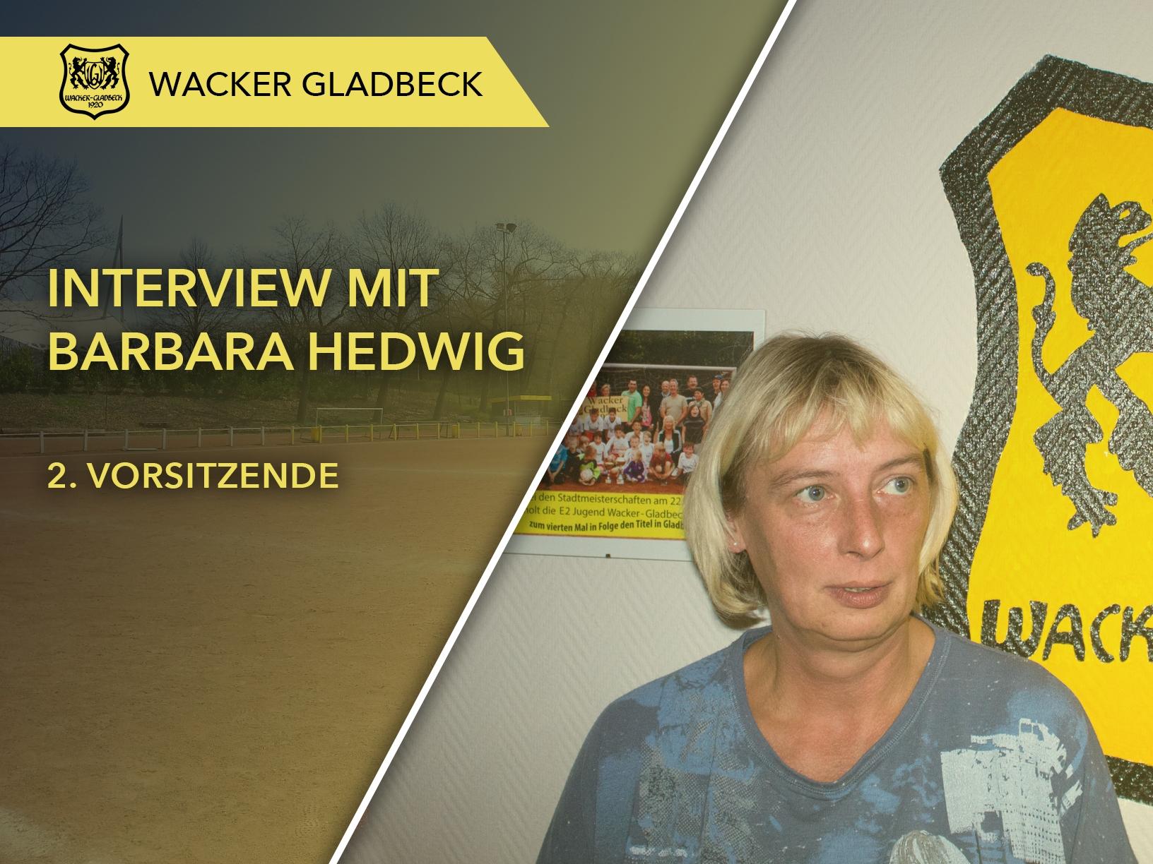 Wacker Gladbeck - Interview mit 2. Vorsitzende Barbara Hedwig