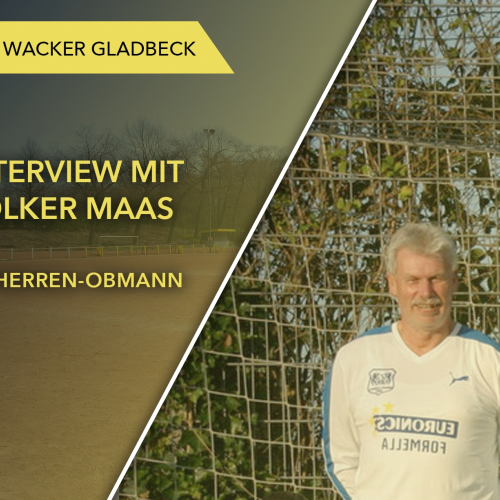 Interview mit Altherren-Obmann Volker Maas - Wacker Gladbeck