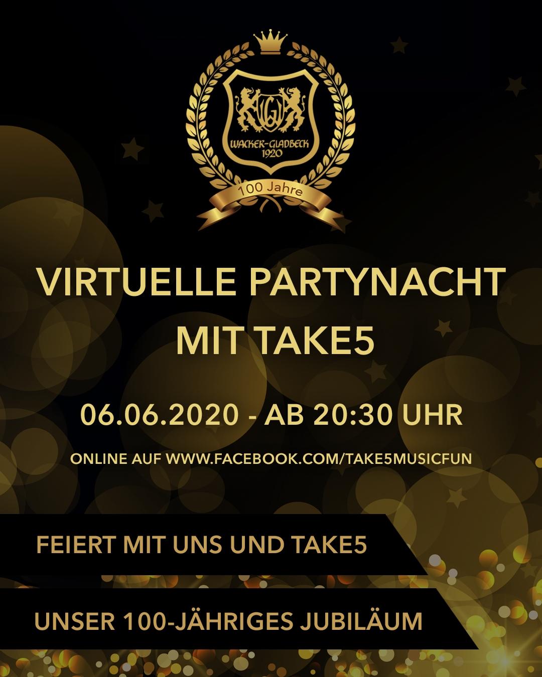 Wacker Gladbeck - Virtuelle Partynacht mit Take5 zum Vereinsjubiläum