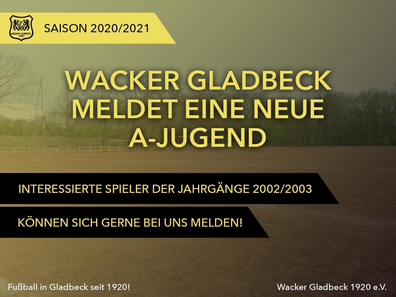 Wacker Gladbeck - Wacker Gladbeck meldet eine neue A-Jugend