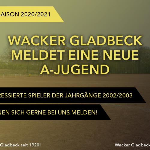 Wacker Gladbeck meldet eine neue A-Jugend - Wacker Gladbeck